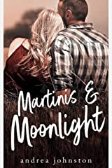 Martinis & Moonlight Kindle Edition
