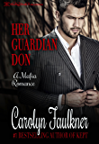 Her Guardian Don: A Mafia Romance