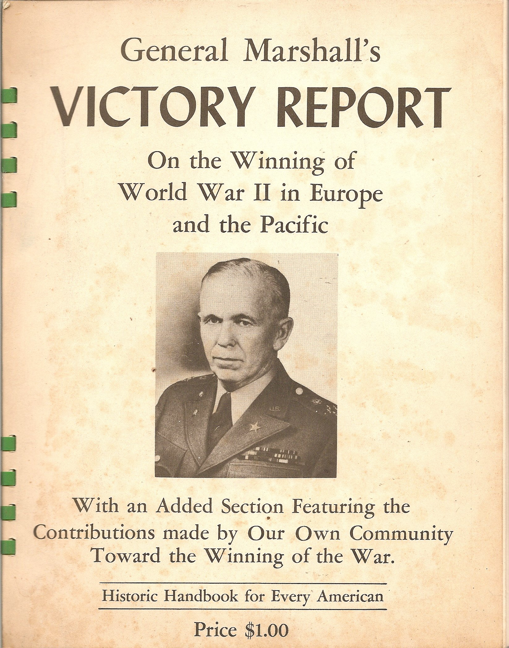 General Marshall's Victory Report on the Winning of World War II in