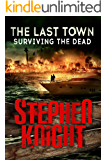 The Last Town #6: Surviving the Dead