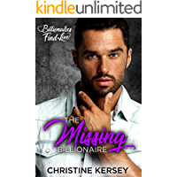 The Missing Billionaire: A Clean, Friends to Lovers Romance (Billionaires Find Love)