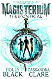 Magisterium: The Iron Trial (Magisterium Series)
