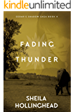 Fading Thunder (In the Shadow of the Cedar Book 4)