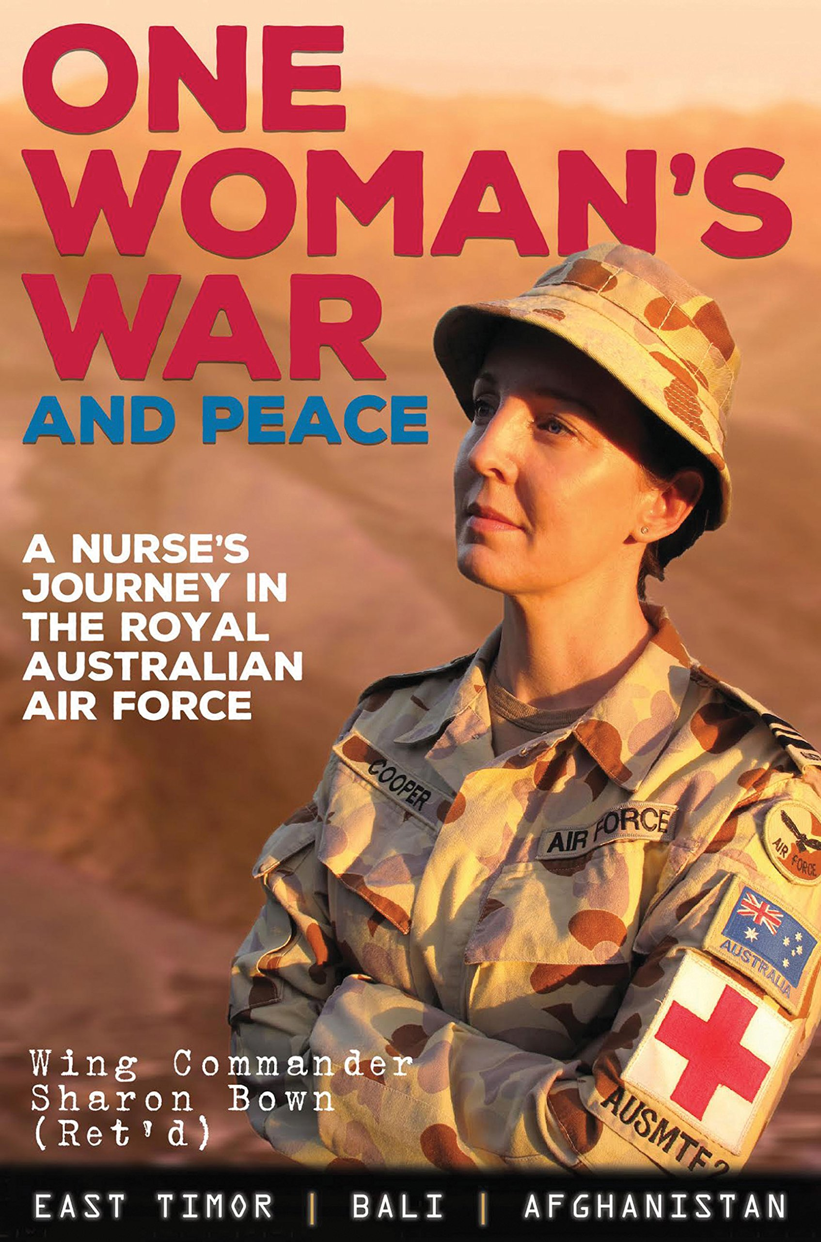 One Woman's War and Peace: A Nurse's Journey in the Royal Australian Air Force pdf
