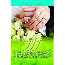 111 Sugerencias para novios y recién casados (Spanish Edition) Sep 23, 2016