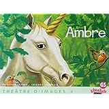 Ribambelle Gs - Theatre d'Images N 4, Ambre + Guide de l'Enseignant (48 P)
