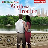 Worth the Trouble: St. James, Book 2