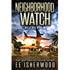 Neighborhood Watch: After the EMP