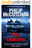 This Drakotny: A Gripping Spy Thriller (Commander Shaw Book 13)