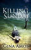 Killing Sunday (The Detective Jill Brennan Mystery Series Book 2)