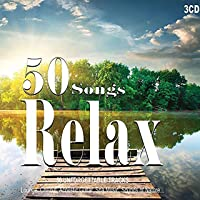 3CD 50 Songs Relax, Musica Rilassante, Peaceful, Wellness Relax, Lounge Music, Relaxing, Meditation, Sound Of Nature, Acoustic Guitar, Chillout Music, Spa Music