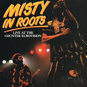Misty in roots: live at the counter eurovision 79: amazon. Co. Uk: music.