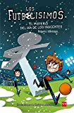 Los Futbolísimos.El misterio del día de los inocentes