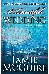 A Beautiful Wedding: A Beautiful Disaster Novella (Beautiful Disaster Series) Paperback