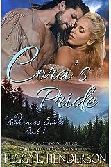Cora's Pride (Wilderness Brides Book 1) Kindle Edition