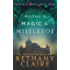 Morna's Magic & Mistletoe - A Novella (A Scottish, Time Travel Romance): Book 8.5