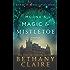 Morna's Magic & Mistletoe - A Novella (A Scottish Time Travel Romance): Book 8.5