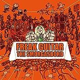 Freak Guitar-the Smorgasbord