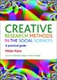 Creative research methods in the social sciences: A Practical Guide
