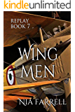 Replay Book 7: Wing Men