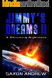Jimmy's Dreams II: A Recurring Nightmare