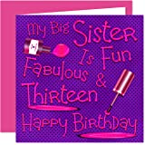 My Big Sister 13th Happy Birthday Card
