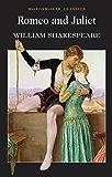 Romeo and Juliet (Wordsworth Classics)