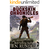 Buckskin Chronicles: The Complete Western Series
