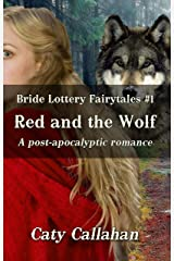 BRIDE LOTTERY FAIRYTALES, BOOK 1: RED AND THE WOLF Kindle Edition
