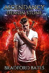 Ascendancy Demon Stone (Ascendancy Legacy Book 4) Kindle Edition