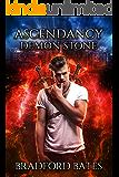 Ascendancy Demon Stone (Ascendancy Legacy Book 4)