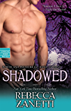 Shadowed (Dark Protectors Book 6)