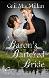 A Baron's Bartered Bride (Riverhaven Rogues Book 5)
