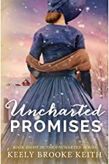 Uncharted Promises Kindle Edition