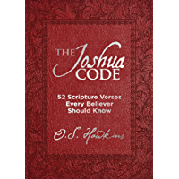 The Joshua Code (52 Scripture Verses Every Believer Should Know)