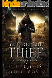 Accidental Thief: A LitRPG Accidental Traveler Adventure