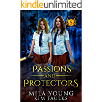 Passions and Protectors (Beautiful Beasts Academy Book 5)