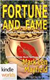 The Miss Fortune Series: Fortune and Fame (Kindle Worlds Novella) (Miss Fortune Adventure Book 1)