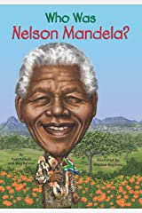 Who Was Nelson Mandela? (Who Was?) Kindle Edition