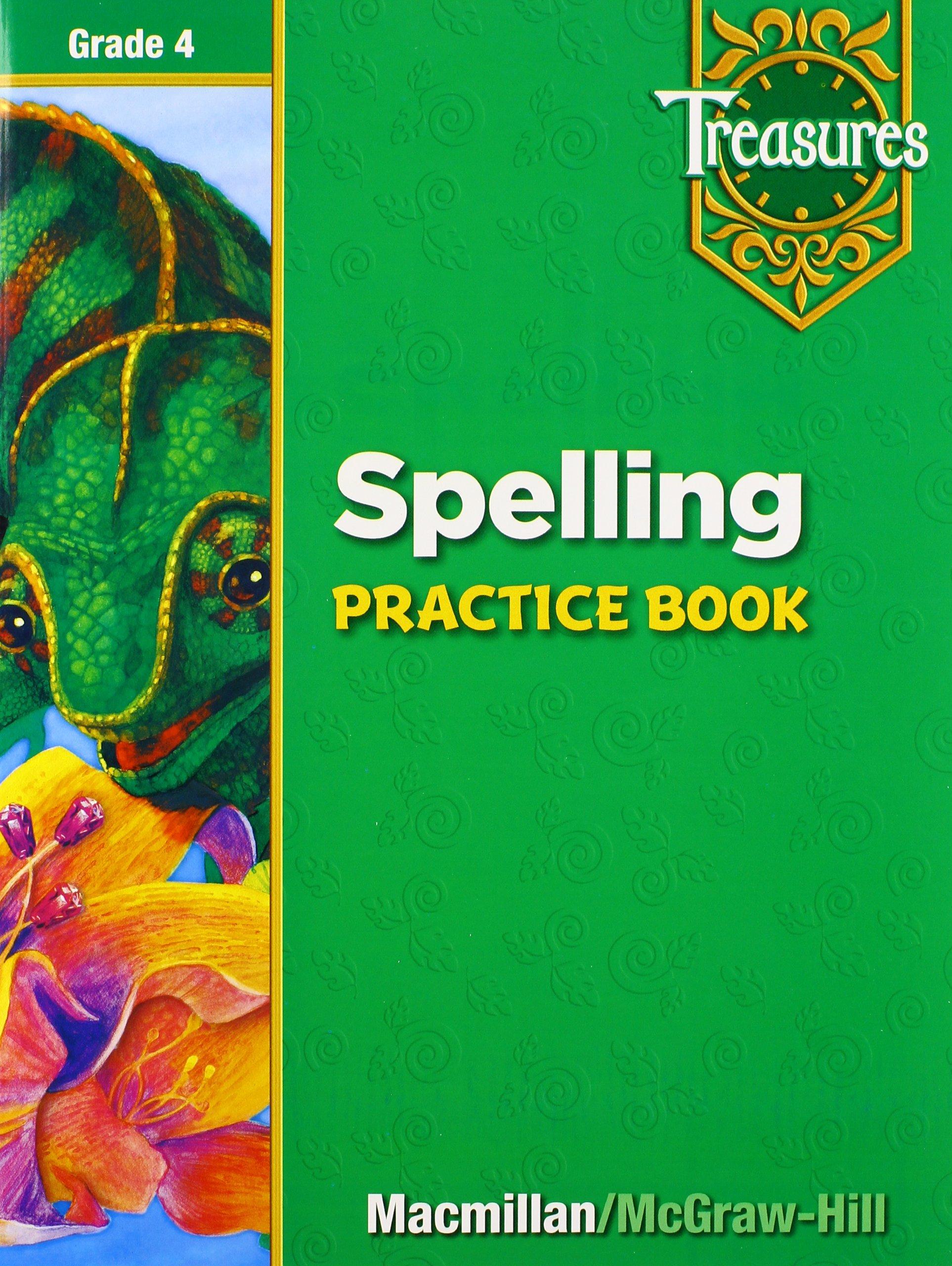 Spelling Practice Book: Grade 4 (Treasures): MacMillan