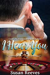 I Hear You (Come to Your Senses Book 2) Kindle Edition