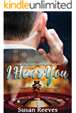I Hear You (Come to Your Senses Book 2)