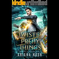 Twisted Pretty Things: An MM Urban Fantasy (Shadows of London Book 1)