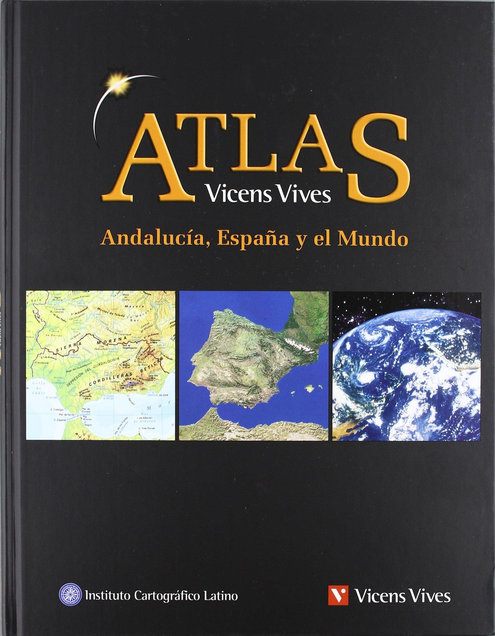 Atlas Andalucía, España Y El Mundo - 9788431694302: Amazon.es: Ediciones Vicens Vives, S.A.: Libros