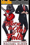 When a Star Falls (Pop Stars Book 1)
