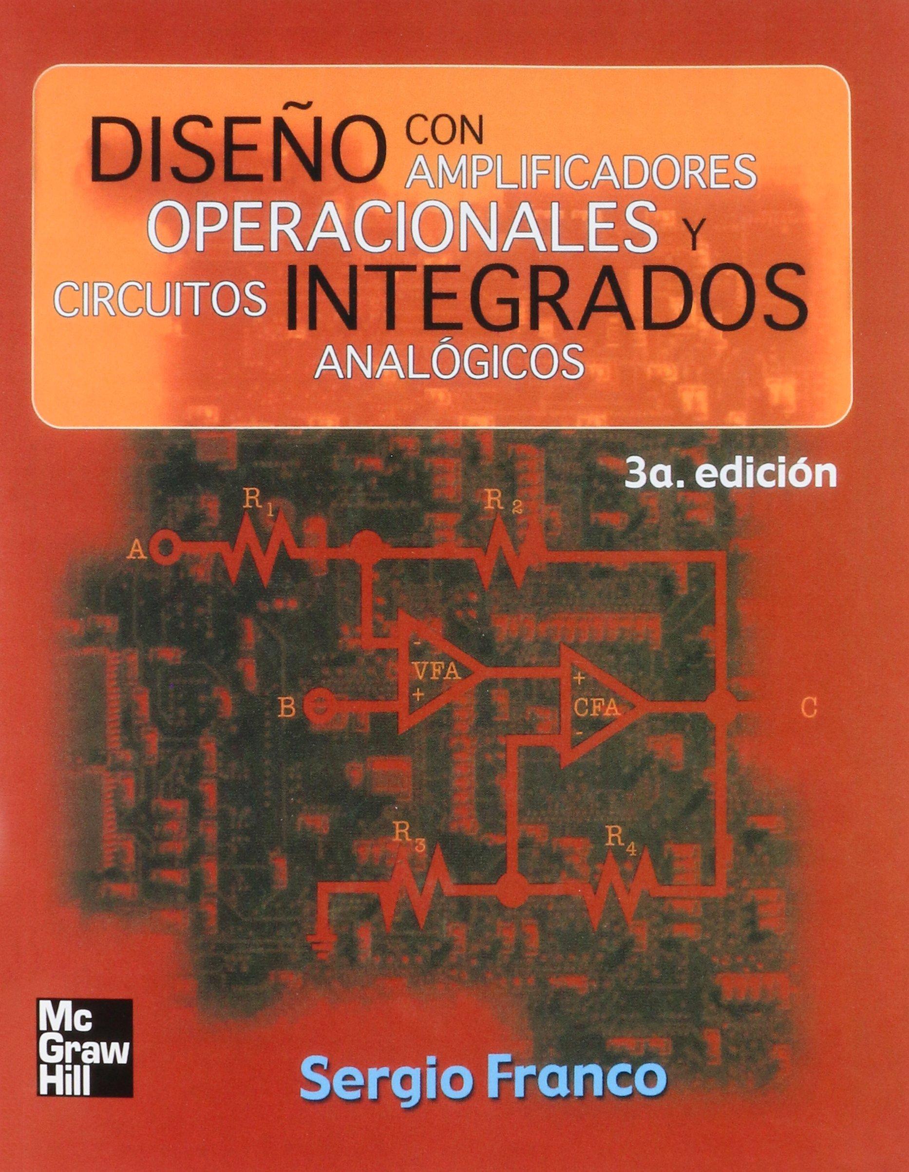 DISEÑO CON AMPLIFICADORES OPERACIONALES Y CIRCUITOS INTEGRADOS ANALOGI: Amazon.es: Libros