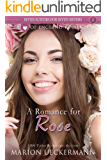 A Romance for Rose (Seven Suitors for Seven Sisters Book 2) (English Edition)