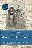 Morning at Jalna (Whiteoaks of Jalna series Book 2)