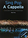Sing Pop A Cappella: 1 (Book & CD)