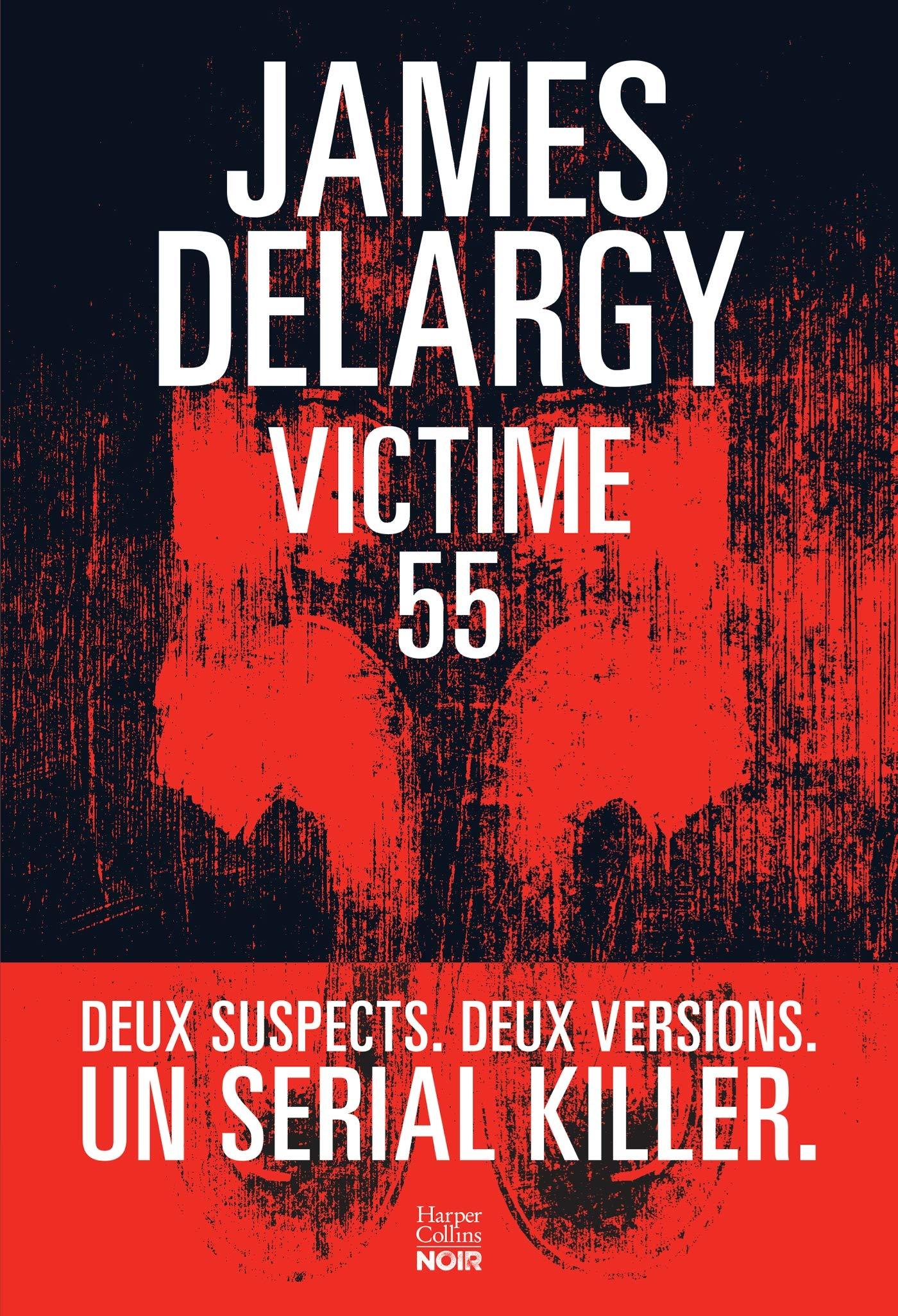 Victime 55 / James Delargy | Delargy, James. Auteur